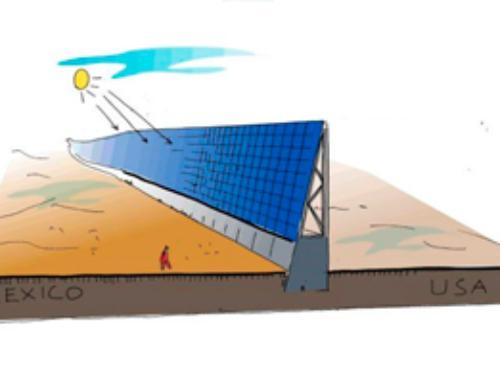 PROPUESTA DE MURO CON PANELES DE ENERGÍA SOLAR ENTRE USA Y MÉXICO